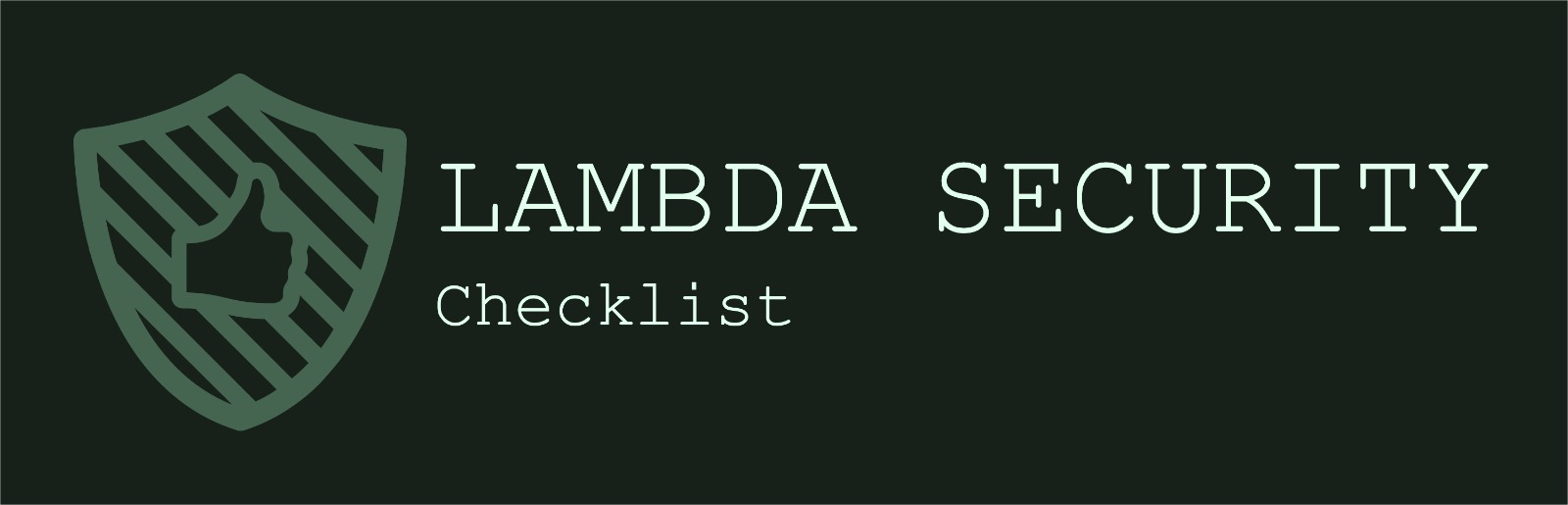 AWS Lambda Security Checklist — Don't become SecureLess