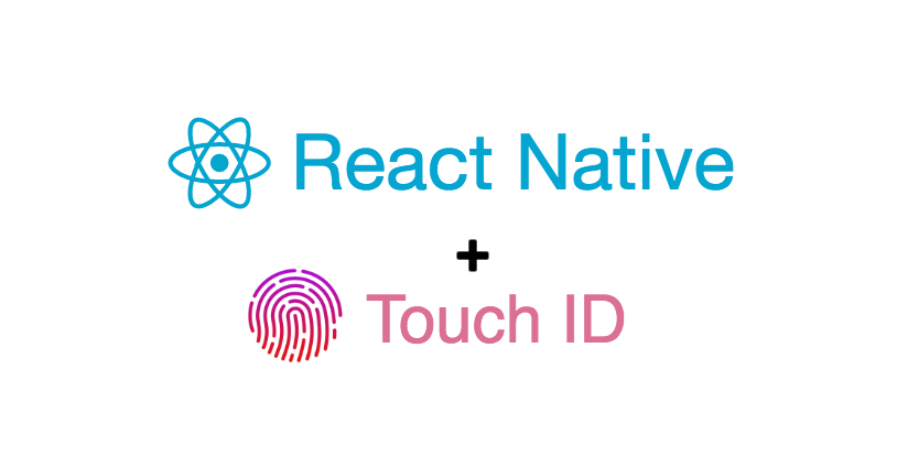 How to Add Touch ID to Your React Native App